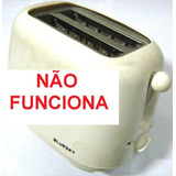 Oaa 11k Sucata Eletrodoméstico Torradeira Bluesky Bt200 750w