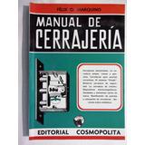Manual De Cerrajeria - Felix O. Marquino