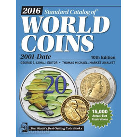 Catálogo Moedas World Coins Money 2001-2016 10 Ed .download