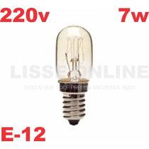 Lâmpada Mini P/ Abajur Lustre Importado 220v Rosca E-12 7w