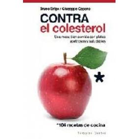 Contra El Colestero; Bruno Brigo