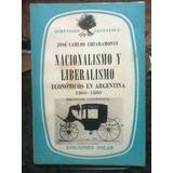 Nacionalismo Y Liberalismo Economicos 1860-1880. Chiaramonte