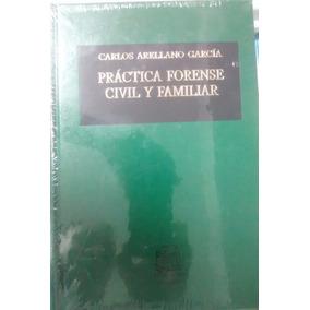 Practica Forense Civil Y Familiar