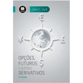 Derivativos E Renda Fixa & Opções, Futuros E Out Derivativos