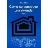 Libro Manual, Proyectar Y Construir Vivienda Moia Ebook 2x1