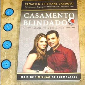 Livro Casamento Blindado - Renato Cristiane Cardoso (2012)