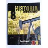 Libro Historia De Venezuela 8vo. Santillana