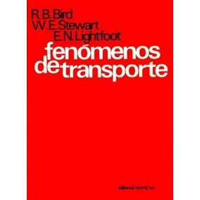 Libro: Fenómenos De Transporte - R. Byron Bird - Pdf