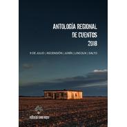 Antología Regional De Cuentos Rama Negra 2018