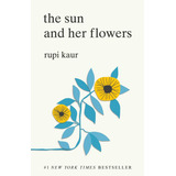 Libro The Sun And Her Flowers, Rupi Kaur [dhl]