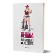 Doce Cuentos De Verano - Casciari & Altuna