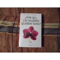 Libro ¿por Qué Las Mujeres Quieren Sexo? David Buss-cindy M.