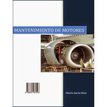 Libro: Mantenimiento De Motores - Alberto Garcia Perez - Pdf