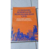 Cuestiones Modernas De Responsabilidad Civil Alterini