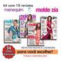 Lote Kit 10 Revistas Molde E Cia Manequim Moda Costura Novas