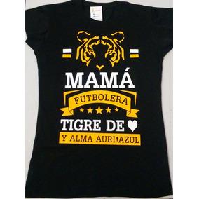 Blusa Mamá Incomparable Y Futbolera Tigres