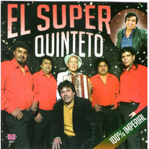 El Super Quinteto - 100% Imperial Cd 2015 - Los Chiquibum