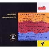 Livro Alfabetizando - Volume 4 Zélia Cavalcanti