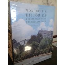 Monografía Histórica Del Municipio De Fresnillo 2015