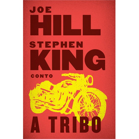 A Tribo Joe Hill $ Stephen King