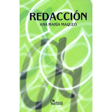 Redaccion -maqueo Uriarte, Ana María- Libro Limusa