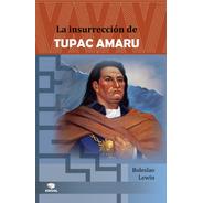 La Insurrección De Tupac Amaru