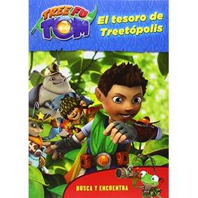 Tree Fu Tom. Busca Y Encuentra. El Tesoro De Treetópolis Tr