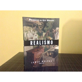 Realismo James Malpas Cosac Naify Movimentos Arte Moderna