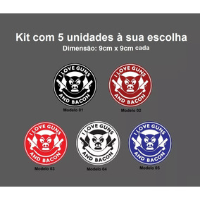 Kit 5 Adesivos Amo Armas E Bacon I Love Guns Armamento Humor