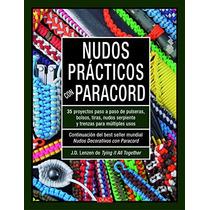 Nudos Prácticos Con Paracord J.d. Lenzen Envío Gratis