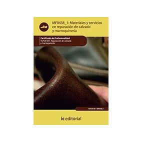 Materiales Y Servicios En Reparación De Calzado Y Marroquin