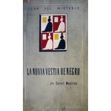La Novia Vestida De Negro - Cornell Woolrich - 1948