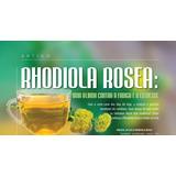 Rhodiola Rosea 400mg 120 Cápsulas - Fórmula Manipulada