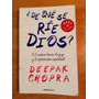 Deepak Chopra. ¿de Qué Se Ríe Dios?