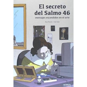 Secreto Del Salmo 46, El - Mensajes Escondidos En El Arte(li