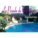 La Posada De Los Pajaros Casa Quinta. Sentite Lejos...