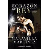 Corazon De Rey - Sergio Maravilla Martinez