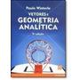 Livro Vetores E Geometria Analitica Paulo Winterle
