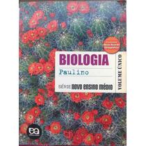 Biologia Paulino Série Novo Ensino Médio Vol. Único