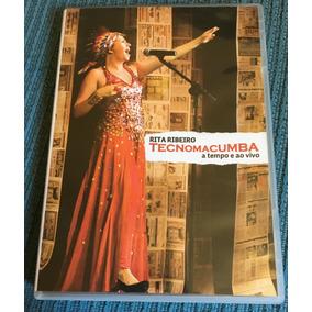 Dvd Rita Ribeiro Tecnomacumba A Tempo E Ao Vivo Com Encarte