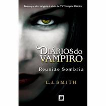 Livro Reunião Sombria - Coleção Diários Do Vampiro - Vol. 4