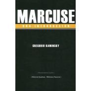 Marcuse Una Introducción - Gregorio Kaminsky