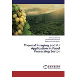 Thermal Imaging And Its Application In Food Pro Envío Gratis