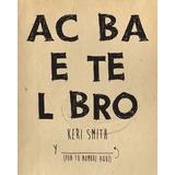 Acaba Este Libro De Smith Keri Paidos
