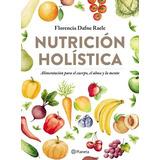 Libro Nutricion Holistica De Florencia Raele