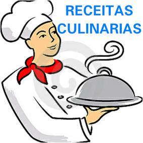 Receitas Culinarias Em Pdf Frete Gratis Cada Uma Por R$5.00