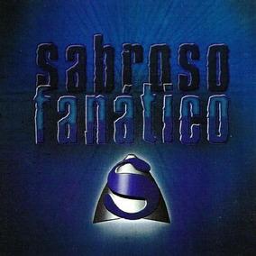 Sabroso - Fanatico ( Reedicion 2014 ) - Los Chiquibum