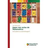 Jogos Nas Aulas De Matemática; Jelinek Karin Ritter
