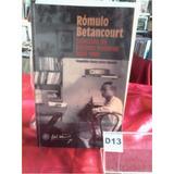 Romulo Betancourt Seleccion De Escritos Politicos 1929 1981