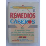 Guía Médica De Remedios Caseros.